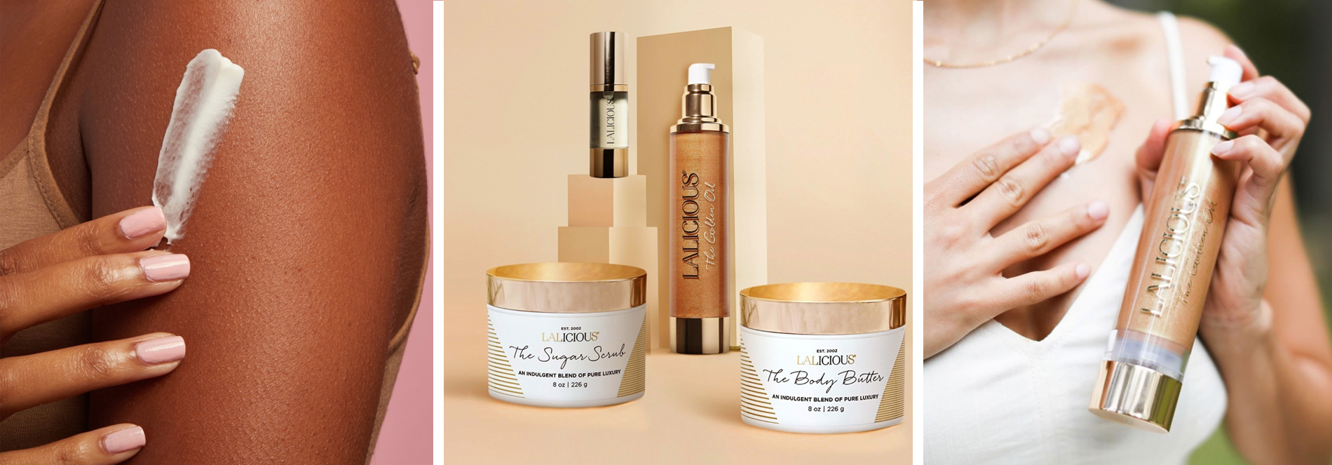 Luxurious body care from Lalicious. Sugar Scrub, Body Butter, Golden Oil.